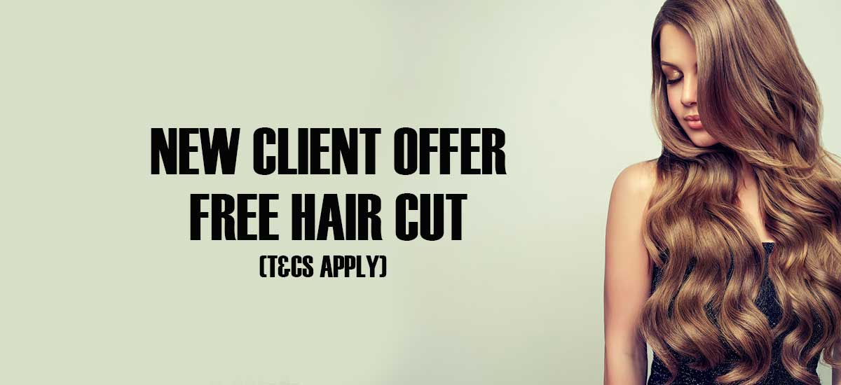 New Client Offer FREE Hair Cut TCs apply 1
