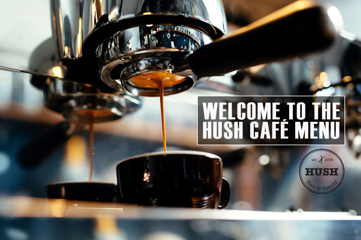 Welcome To The HUSH Cafe Menu